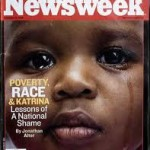 "Newsweek story: ""Poverty, Race and Katrina: Lessons of a National Shame"""